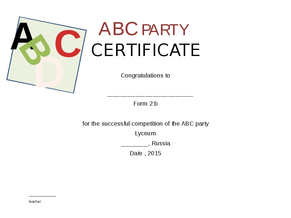 ABC PARTY CERTIFICATE Congratulations to __________________________________ F...