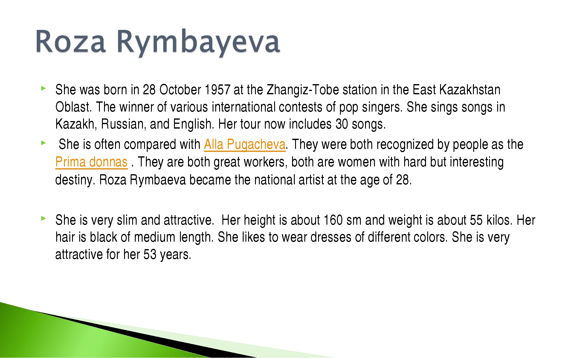 She was born in 28 October 1957 at the Zhangiz-Tobe station in the East Kazak...