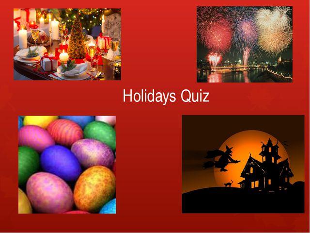 Holidays Quiz