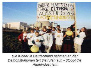 Die Kinder in Deutschland nehmen an den Demonstrationen teil.Sie rufen auf: «