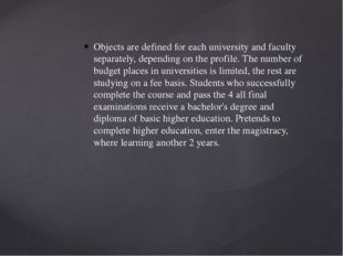 Objects are defined for each university and faculty separately, depending on