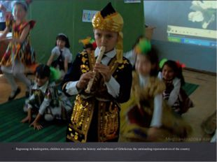 Beginning in kindergarten, children are introduced to the history and traditi