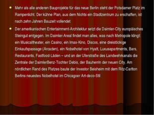 Mehr als alle anderen Bauprojekte für das neue Berlin steht der Potsdamer Pla