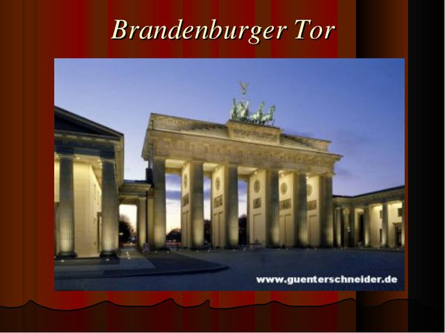 Brandenburger Tor .