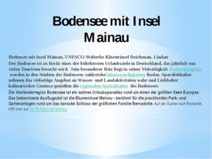 Bodensee mit Insel Mainau Bodensee mit Insel Mainau, UNESCO-Welterbe Klosteri