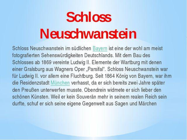 Schloss Neuschwanstein Schloss Neuschwanstein im südlichenBayernist eine de...