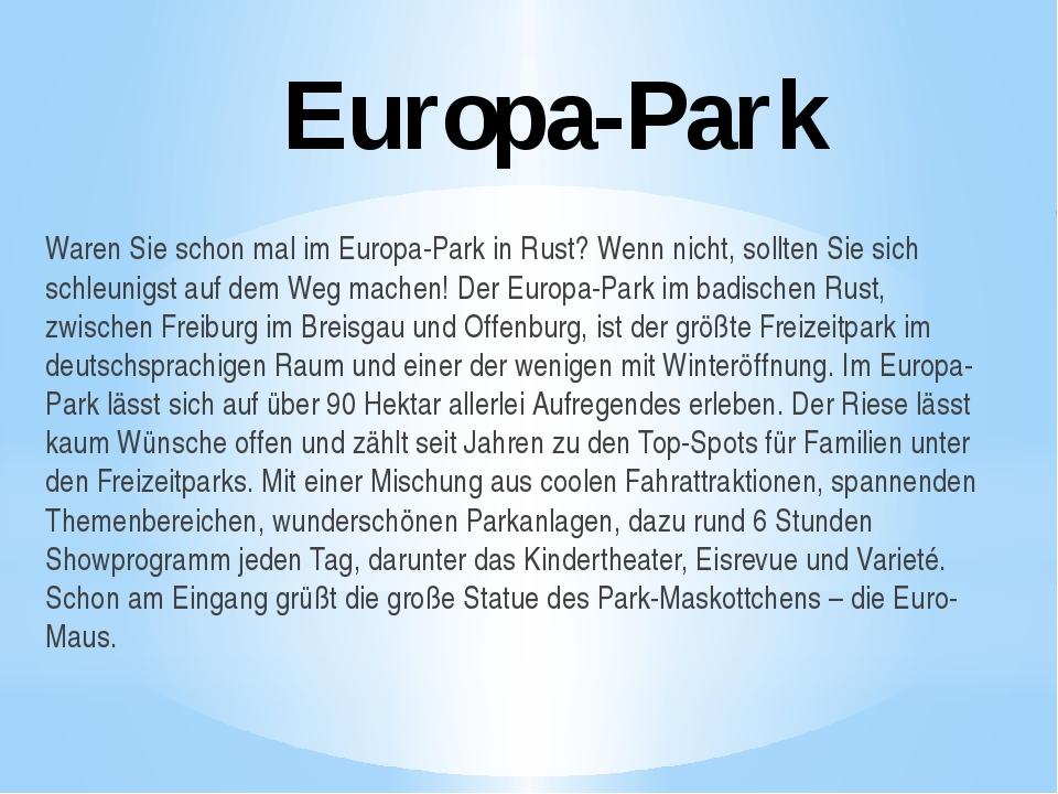 Europa-Park Waren Sie schon mal im Europa-Park in Rust? Wenn nicht, sollten S...