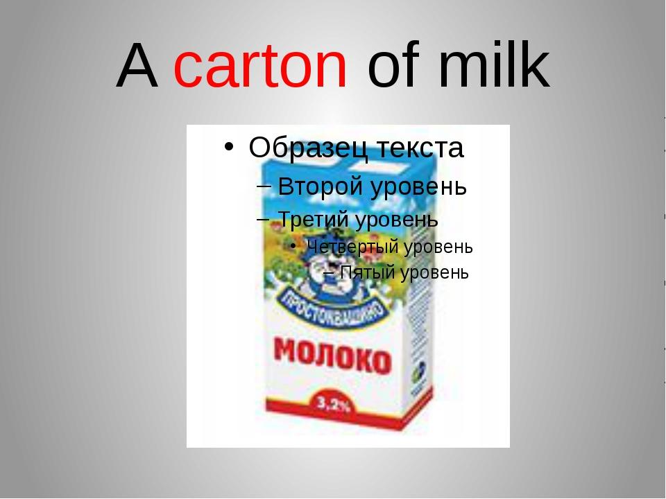 A carton of milk