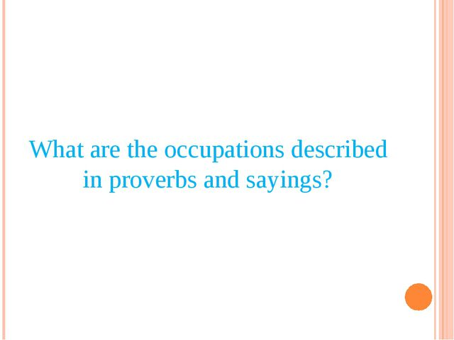 What are the occupations described in proverbs and sayings?