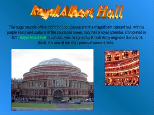 The huge rotunda offers room for 5000 people and the magnificent concert hall