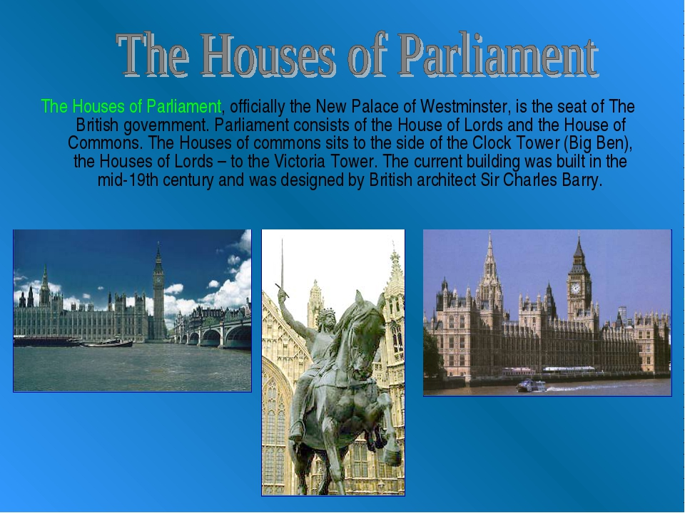 The Houses of Parliament, officially the New Palace of Westminster, is the se...