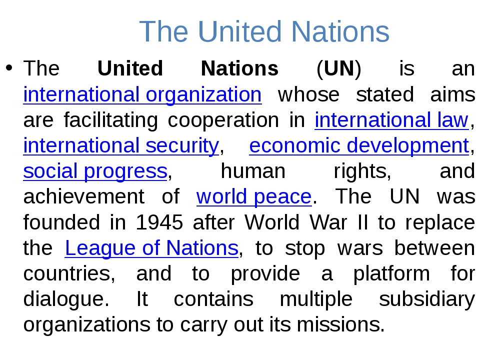 The United Nations The United Nations (UN) is an international organization w...