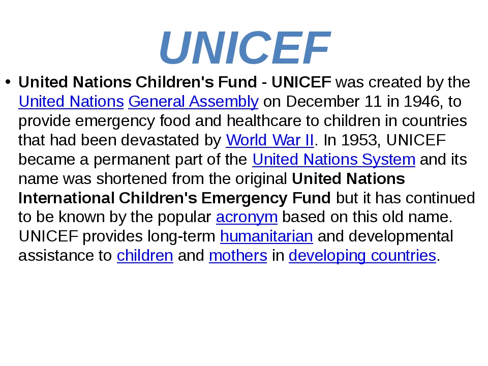 UNICEF United Nations Children's Fund - UNICEF was created by the United Nati...