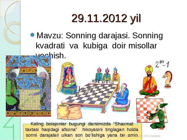 29.11.2012 yil Mavzu: Sonning darajasi. Sonning kvadrati va kubiga doir misol...