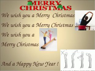 We wish you a Merry Christmas We wish you a Merry Christmas We wish you a Mer