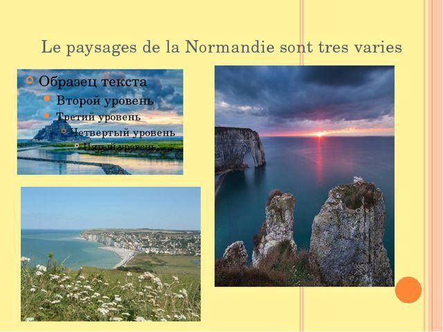 Le paysages de la Normandie sont tres varies