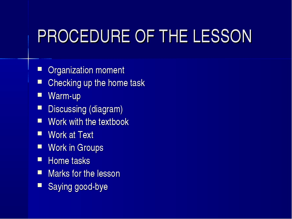 PROCEDURE OF THE LESSON Organization moment Checking up the home task Warm-up...