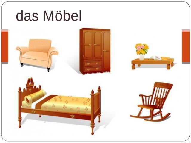 das Möbel