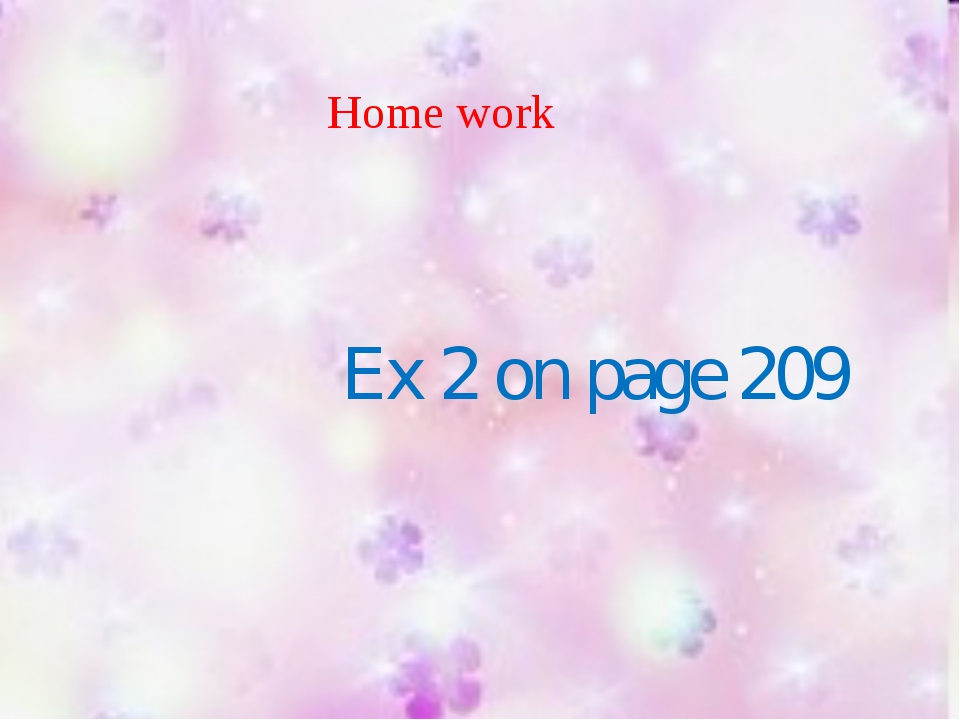 Home work Ex 2 on page 209