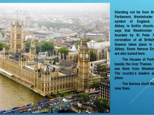 Standing not far from the Houses of Parliament, Westminster Abbey is a symb
