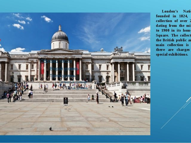 London's National Gallery, founded in 1824, houses a rich collection of over...