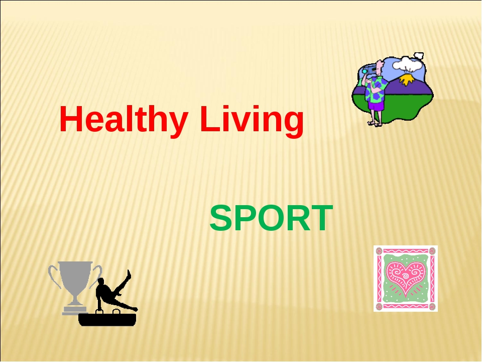 Healthy Living SPORT