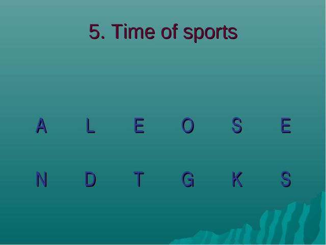5. Time of sports