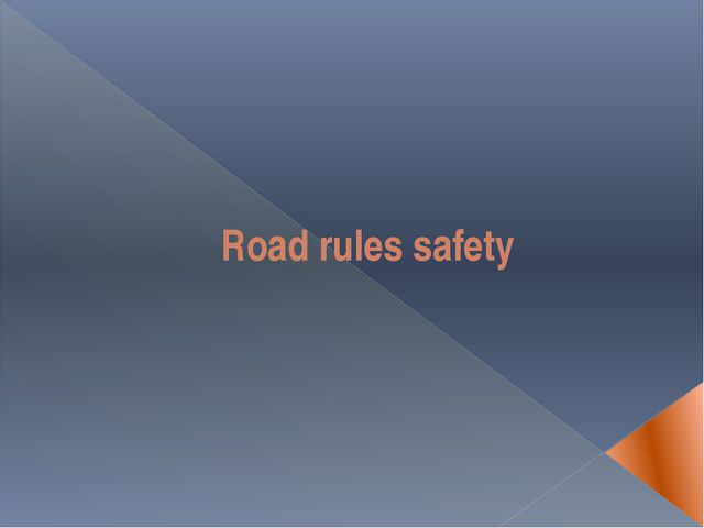 Road rules safety