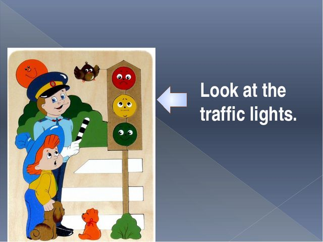 Look at the traffic lights.