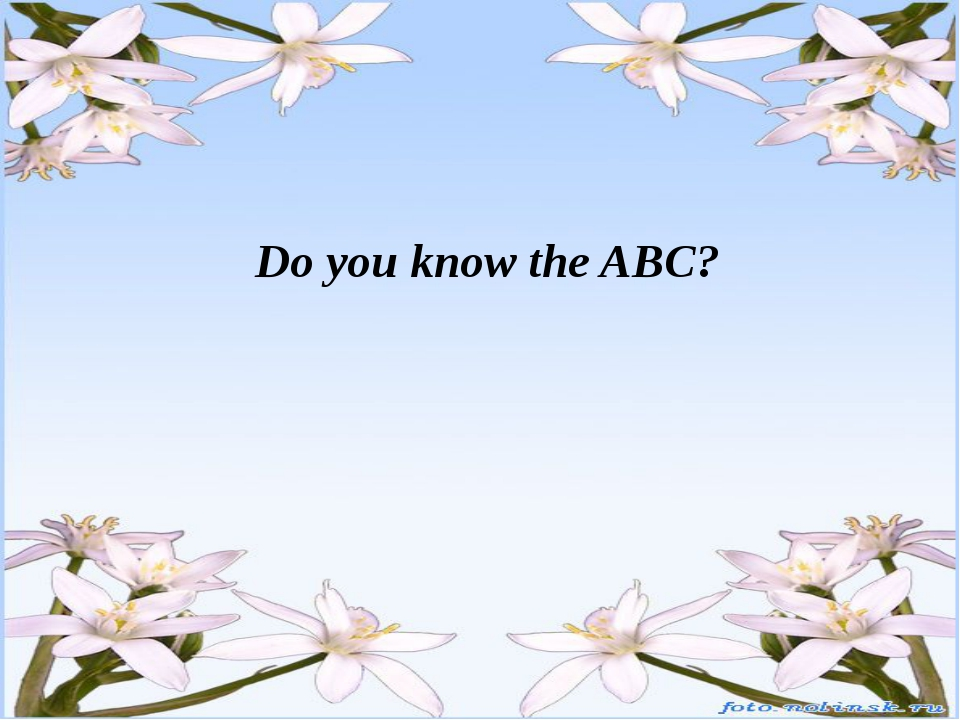 Letter B: The little child The name of the fruit A part of the body The anto...