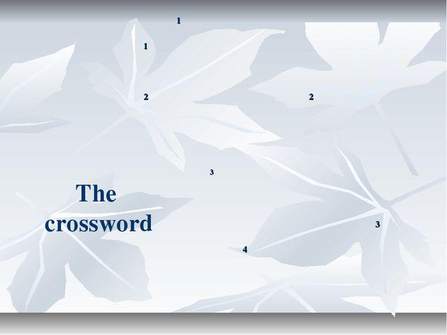 The crossword 1 1  22   3...