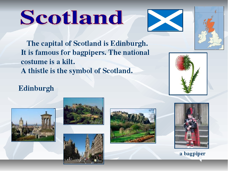 The capital of Scotland is Edinburgh. It is famous for bagpipers. The nation...