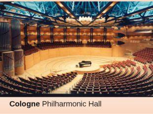 ColognePhilharmonic Hall