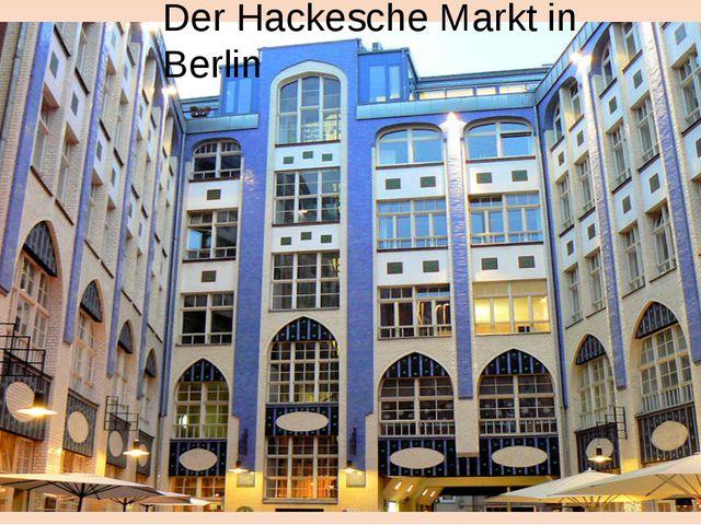 Der Hackesche Markt in Berlin