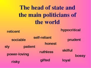 The head of state and the main politicians of the world sociable patient hone