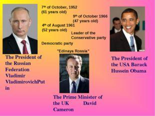 The President of the Russian Federation Vladimir VladimirovichPutin The Presi