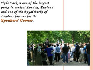 Hyde Park is one of the largest parks in central London, England and one of t