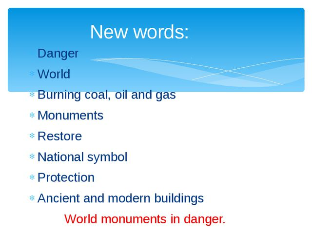 Danger World Burning coal, oil and gas Monuments Restore National symbol Prot...