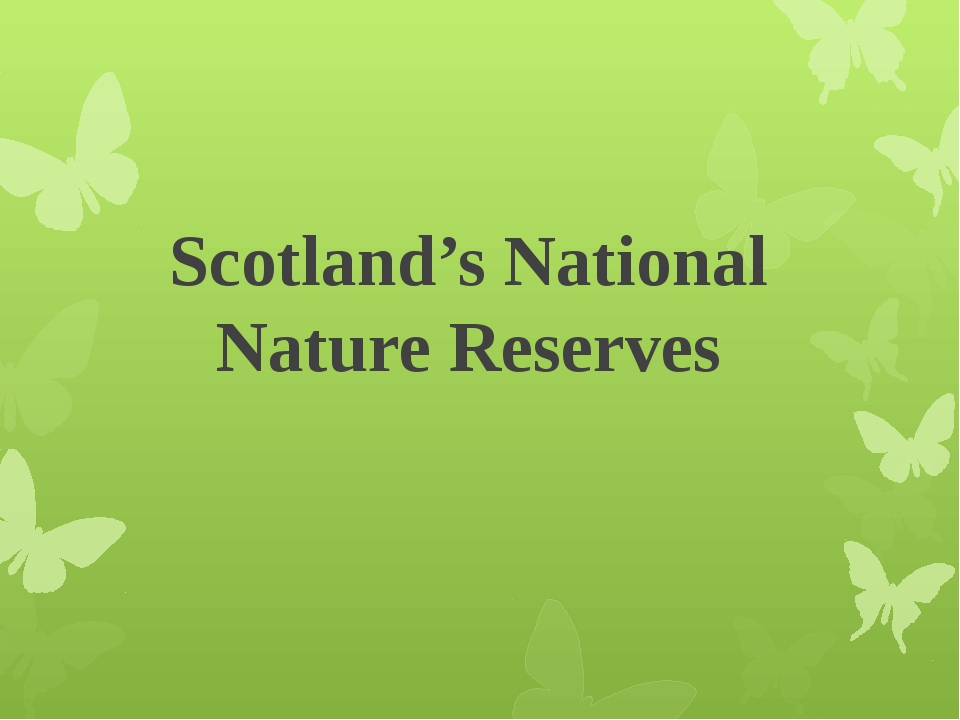 Scotland's National Nature Reserves