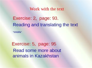 """Exercise: 2, page: 93. Reading and translating the text """"Wildlife"""" Work with"""