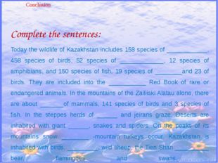 Complete the sentences: Today the wildlife of Kazakhstan includes 158 species