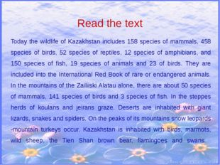 Read the text Today the wildlife of Kazakhstan includes 158 species of mammal
