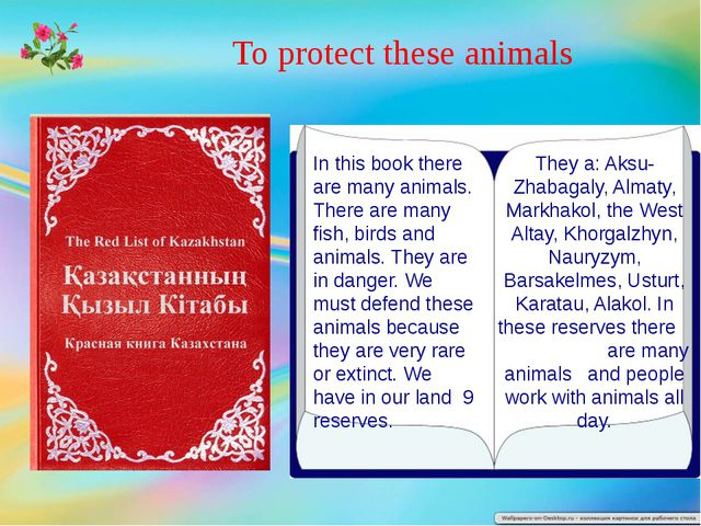 To protect these animals In this book there are many animals. There are many...