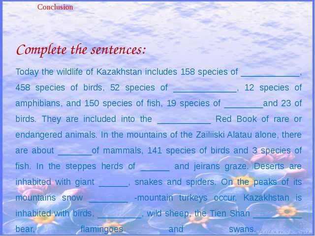 Complete the sentences: Today the wildlife of Kazakhstan includes 158 species...
