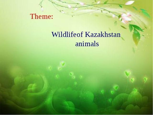 Wildlifeof Kazakhstan animals Theme:
