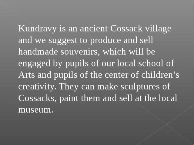 Kundravy is an ancient Cossack village and we suggest to produce and sell ha...