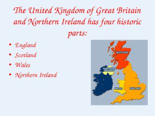 The United Kingdom of Great Britain and Northern Ireland has four historic pa