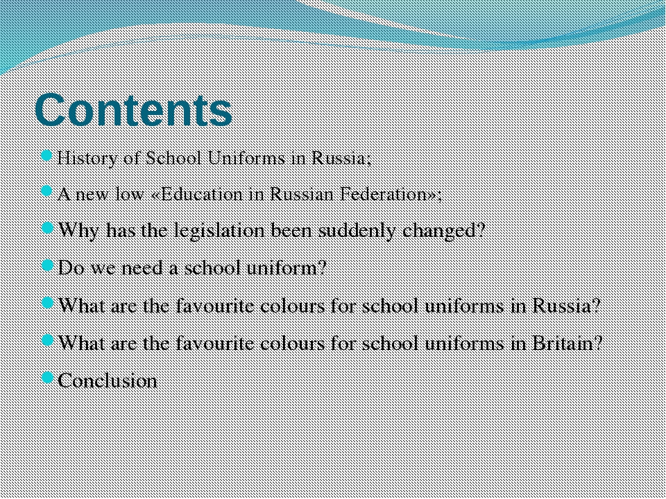 Сontents History of School Uniforms in Russia; A new low «Education in Russia...