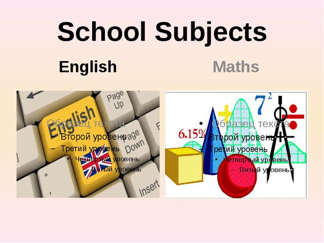 School Subjects English Maths