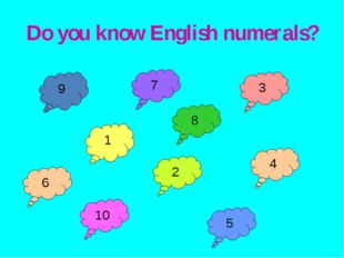 Do you know English numerals? 9 6 7 2 10 5 3 4 8 1